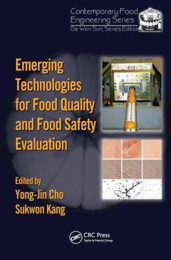 Couverture de l'ouvrage Emerging technologies for food quality and food safety evaluation (Contemporary food engineering series)