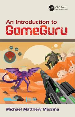 Cover of the book An Introduction to GameGuru