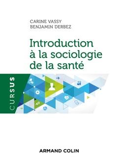 Couverture de l'ouvrage Introduction a la sociologie de la sante