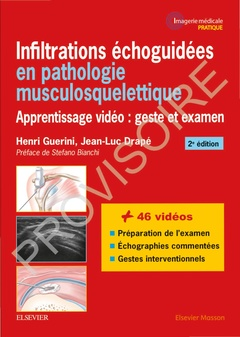 Couverture de l'ouvrage Infiltrations echoguidees en pathologie musculosquelettique - apprentissage video : geste et examen