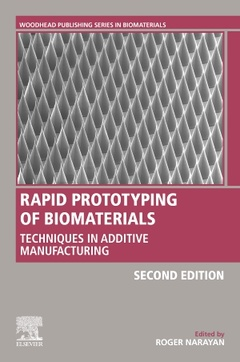 Cover of the book Rapid Prototyping of Biomaterials