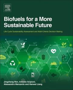 Couverture de l'ouvrage Biofuels for a More Sustainable Future