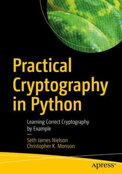 Practical Cryptography in Python Nielson Seth James, Monson Christopher K