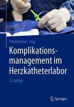Cover of the book Komplikationsmanagement im Herzkatheterlabor