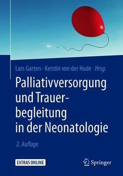 Couverture de l'ouvrage Palliativversorgung und Trauerbegleitung in der Neonatologie