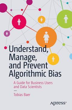 Cover of the book Understand, Manage, and Prevent Algorithmic Bias