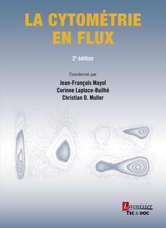 Couverture de l'ouvrage La cytométrie en flux