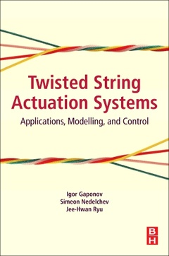 Couverture de l'ouvrage Twisted String Actuation Systems