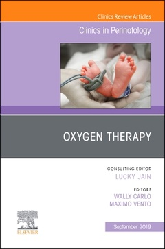 Couverture de l'ouvrage Oxygen Therapy, An Issue of Clinics in Perinatology