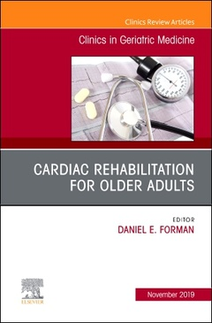 Couverture de l'ouvrage Cardiac Rehabilitation, An Issue of Clinics in Geriatric Medicine