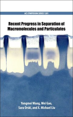 Cover of the book Recent Progress in Separation of Macromolecules and Particulates