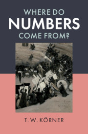 Cover of the book Where Do Numbers Come From?