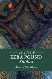 Couverture de l'ouvrage The New Ezra Pound Studies: Volume 1, Part 1