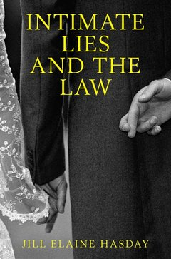 Couverture de l'ouvrage Intimate Lies and the Law