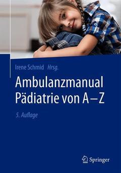 Couverture de l'ouvrage Ambulanzmanual Pädiatrie von A-Z