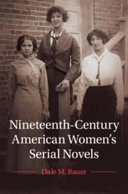 Couverture de l'ouvrage Nineteenth-Century American Women's Serial Novels