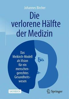 Cover of the book Die verlorene Hälfte der Medizin