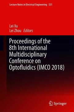Couverture de l'ouvrage Proceedings of the 8th International Multidisciplinary Conference on Optofluidics (IMCO 2018)