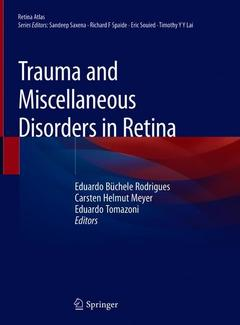 Couverture de l'ouvrage Trauma and Miscellaneous Disorders in Retina