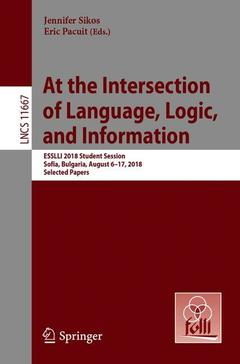 Cover of the book At the Intersection of Language, Logic, and Information