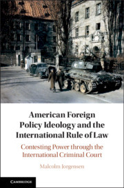 Couverture de l'ouvrage American Foreign Policy Ideology and the International Rule of Law