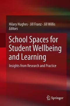 Couverture de l'ouvrage School Spaces for Student Wellbeing and Learning