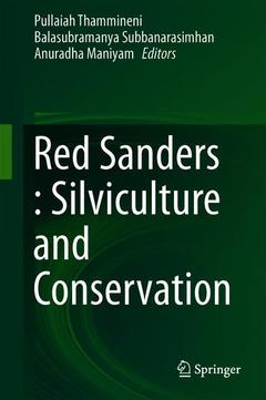 Cover of the book Red Sanders : Silviculture and Conservation