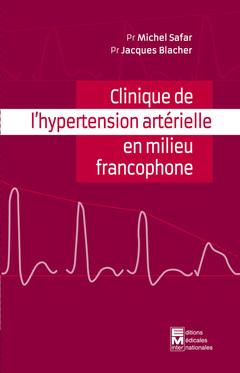 Couverture de l'ouvrage Clinique de l'hypertension artérielle en milieu francophone