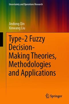 Couverture de l'ouvrage Type-2 Fuzzy Decision-Making Theories, Methodologies and Applications