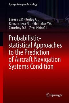 Couverture de l'ouvrage Probabilistic-statistical Approaches to the Prediction of Aircraft Navigation Systems Condition