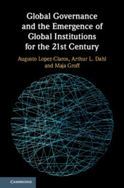 Couverture de l'ouvrage Global Governance and the Emergence of Global Institutions for the 21st Century