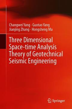 Couverture de l'ouvrage Three Dimensional Space-Time Analysis Theory of Geotechnical Seismic Engineering
