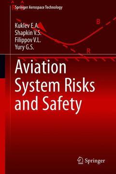 Couverture de l'ouvrage Aviation System Risks and Safety