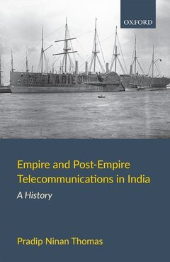 Cover of the book Empire and Post-Empire Telecommunications in India