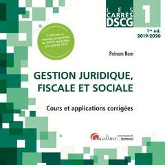 Couverture de l'ouvrage Dscg 1 - gestion juridique, fiscale et sociale - cours et applications corrigees