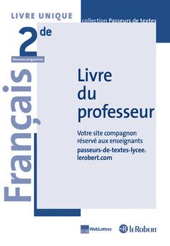 Francais Lycee 2de Passeurs De Textes Livre Du Professeur