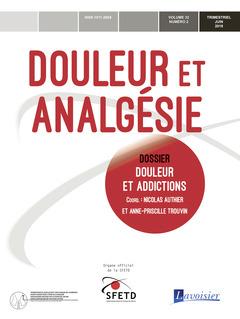 Couverture de l'ouvrage Douleur et addictions