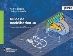 Couverture de l'ouvrage Guide de modélisation 3D