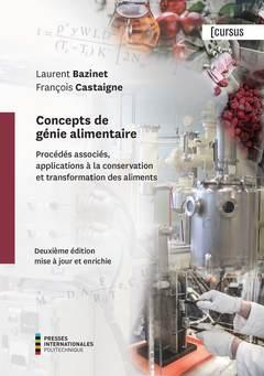 Couverture de l'ouvrage Concepts de génie alimentaire