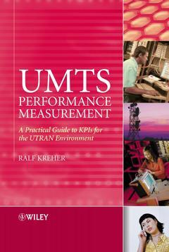 Couverture de l'ouvrage UMTS Performance Measurement: Key Performance Parameters Based on UTRAN Protocol Analysis