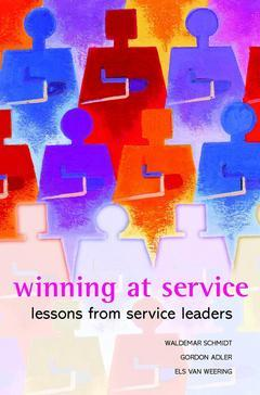 Couverture de l'ouvrage Winning at service - lessons from service leaders