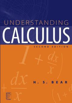 Couverture de l'ouvrage Understanding calculus : a user's guide 2nd Ed.