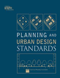 Couverture de l'ouvrage Planning and urban design standards