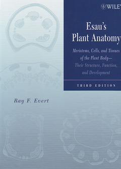 Esau\'s Plant Anatomy Meristems Cells & Tissues of the Plant Body