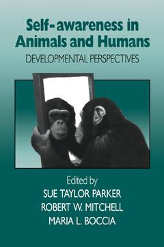 Couverture de l'ouvrage Self-awareness in animals and humans: developmental perspectives