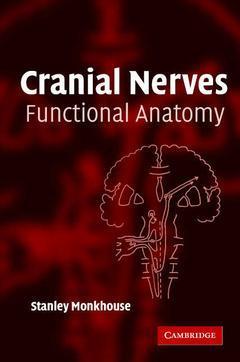 Couverture de l'ouvrage Cranial nerves: functional anatomy