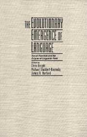 Couverture de l'ouvrage The evolutionary emergence of language social function and the origins of linguistic form