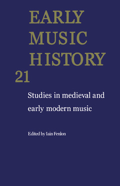 Couverture de l'ouvrage Early music history, volume 21