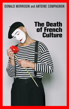 Couverture de l'ouvrage The death of french culture (hardback)