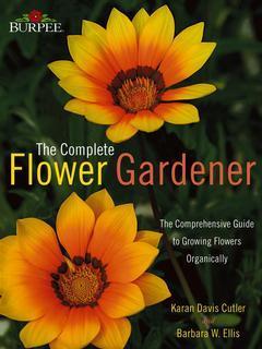 Couverture de l'ouvrage Burpee: The complete flower garderner